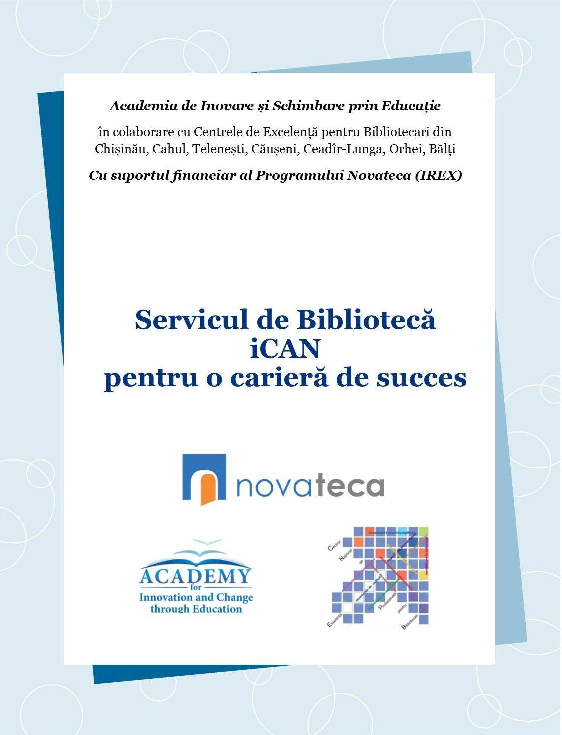 """Proiect Biblioteci """"Servicul de bibliotecă iCAN pentru o carieră de succes"""""""